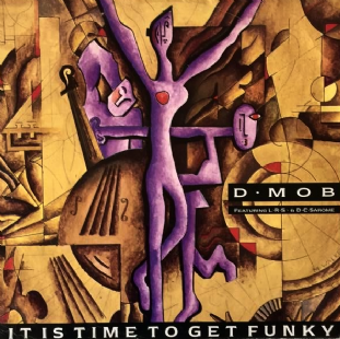 "D-Mob ft L.R.S. & DC Sarome ‎- It Is Time To Get Funky (12"") (G-/G+)"